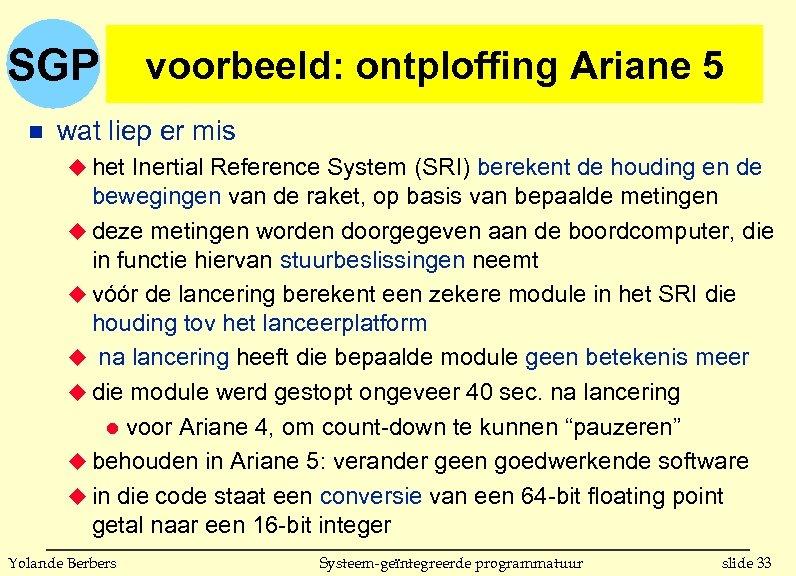 SGP n voorbeeld: ontploffing Ariane 5 wat liep er mis u het Inertial Reference