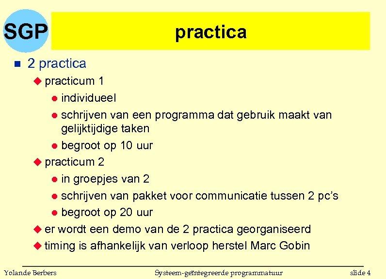 SGP n practica 2 practica u practicum 1 individueel l schrijven van een programma