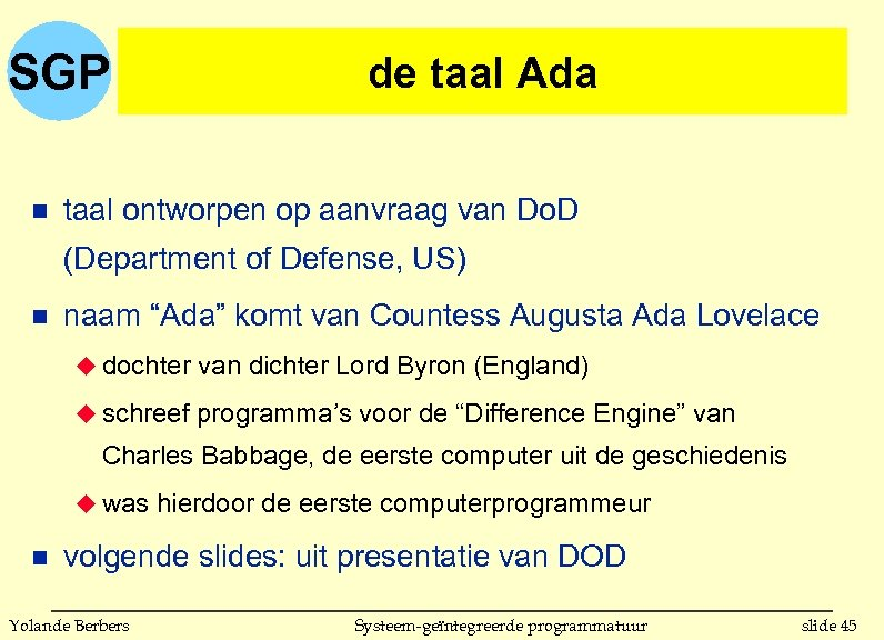 SGP n de taal Ada taal ontworpen op aanvraag van Do. D (Department of
