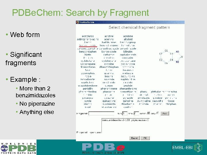 PDBe. Chem: Search by Fragment • Web form • Significant fragments • Example :