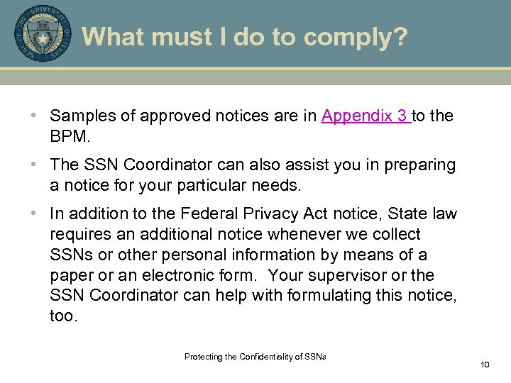 What must I do to comply? • Samples of approved notices are in Appendix