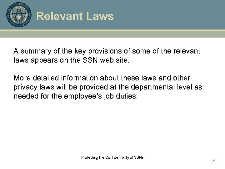 Relevant Laws A summary of the key provisions of some of the relevant laws