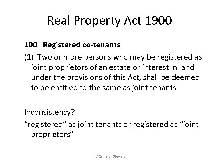 Real Property Act 1900 100 Registered co-tenants (1) Two or more persons who may