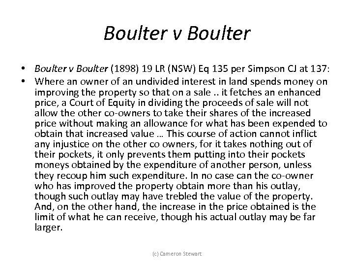 Boulter v Boulter • Boulter v Boulter (1898) 19 LR (NSW) Eq 135 per
