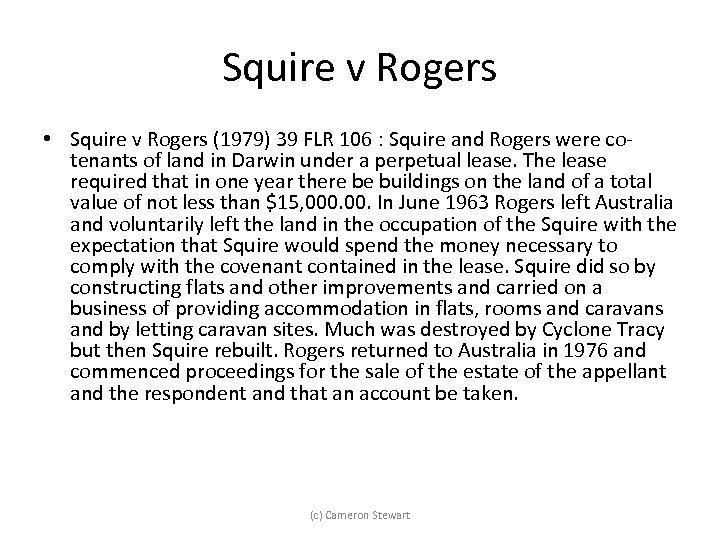 Squire v Rogers • Squire v Rogers (1979) 39 FLR 106 : Squire and