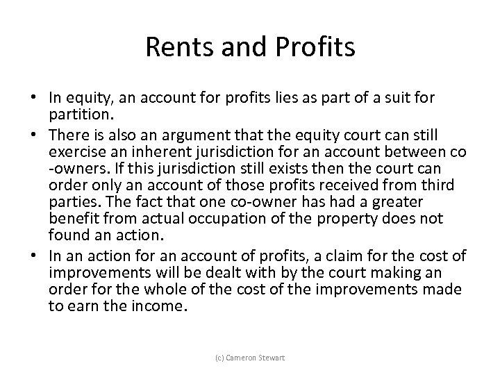 Rents and Profits • In equity, an account for profits lies as part of