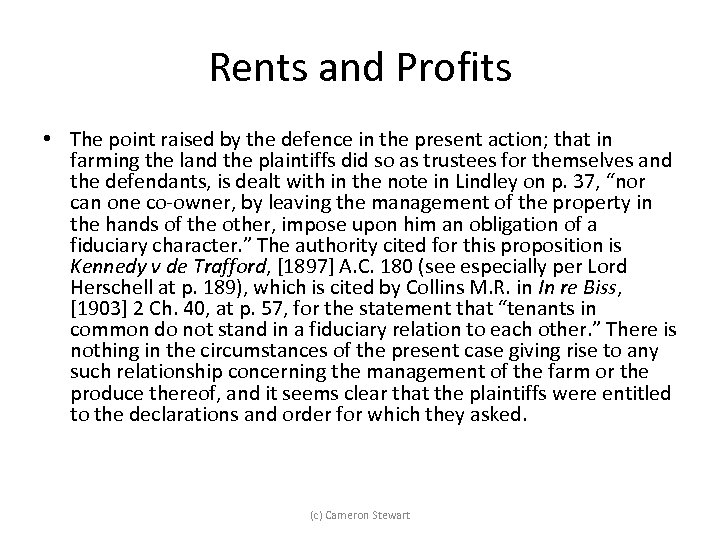 Rents and Profits • The point raised by the defence in the present action;