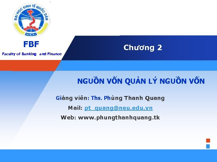 FBF Faculty. LOGO of Banking and Finance Company Chương 2 E d i t