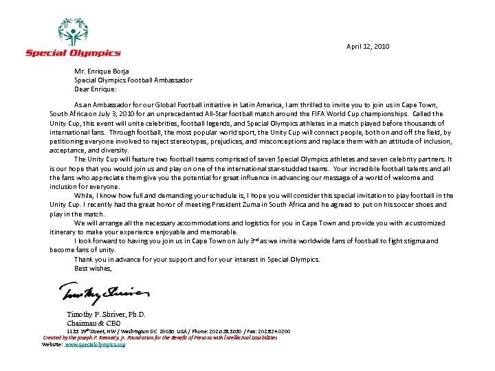 April 12, 2010 Mr. Enrique Borja Special Olympics Football Ambassador Dear Enrique: As an