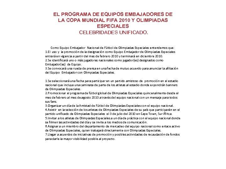 EL PROGRAMA DE EQUIPOS EMBAJADORES DE LA COPA MUNDIAL FIFA 2010 Y OLIMPIADAS ESPECIALES