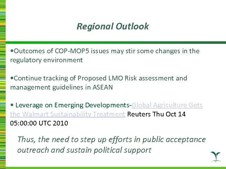 Regional Outlook • Outcomes of COP-MOP 5 issues may stir some changes in the