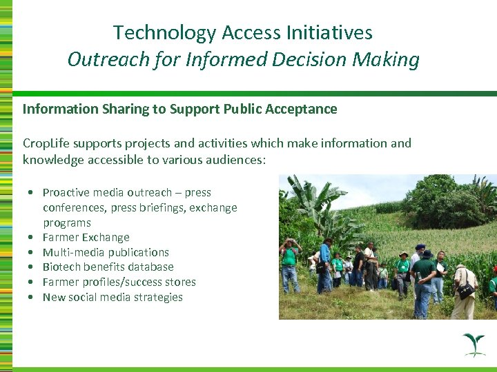 Technology Access Initiatives Outreach for Informed Decision Making Information Sharing to Support Public Acceptance