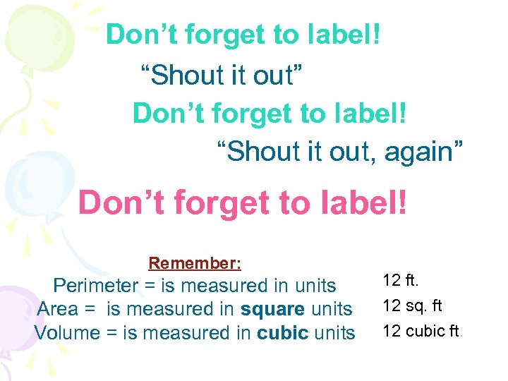 "Don't forget to label! ""Shout it out"" Don't forget to label! ""Shout it out,"