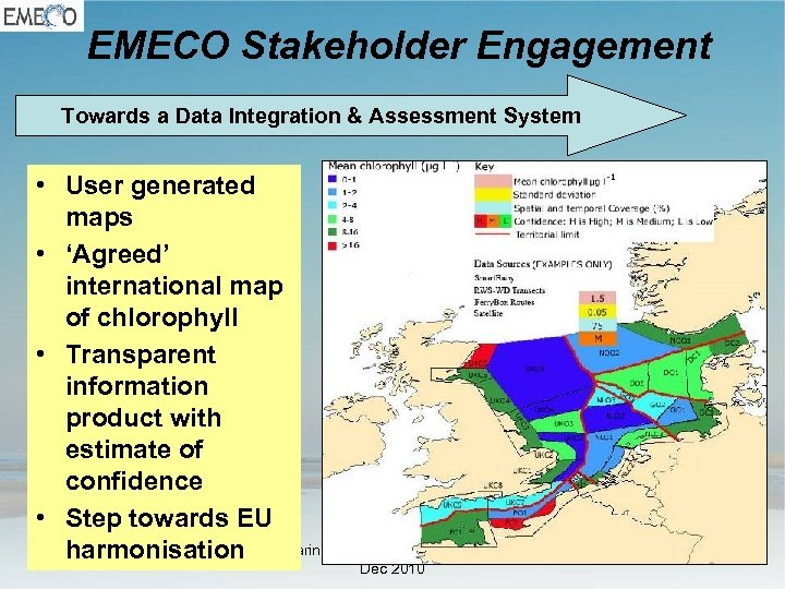 EMECO Stakeholder Engagement Towards a Data Integration & Assessment System • User generated maps