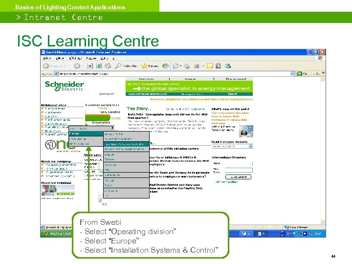 Basics of Lighting Control Applications > Intranet Centre ISC Learning Centre From Swebi -