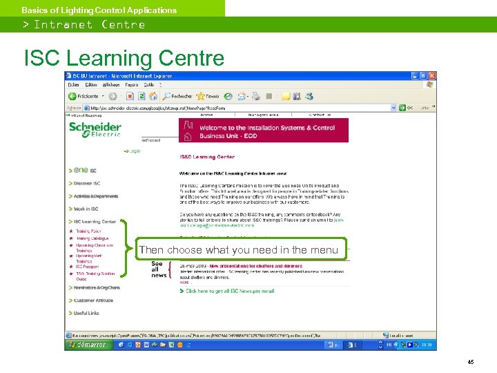 Basics of Lighting Control Applications > Intranet Centre ISC Learning Centre Then choose what