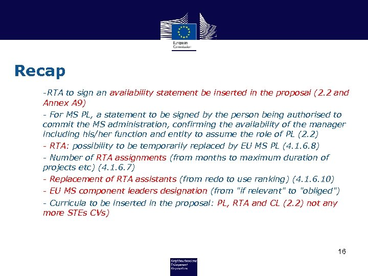 Recap -RTA to sign an availability statement be inserted in the proposal (2. 2