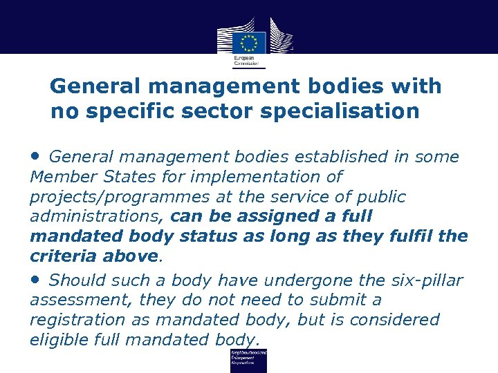 General management bodies with no specific sector specialisation • General management bodies established in