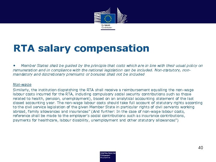 RTA salary compensation • Member States shall be guided by the principle that costs