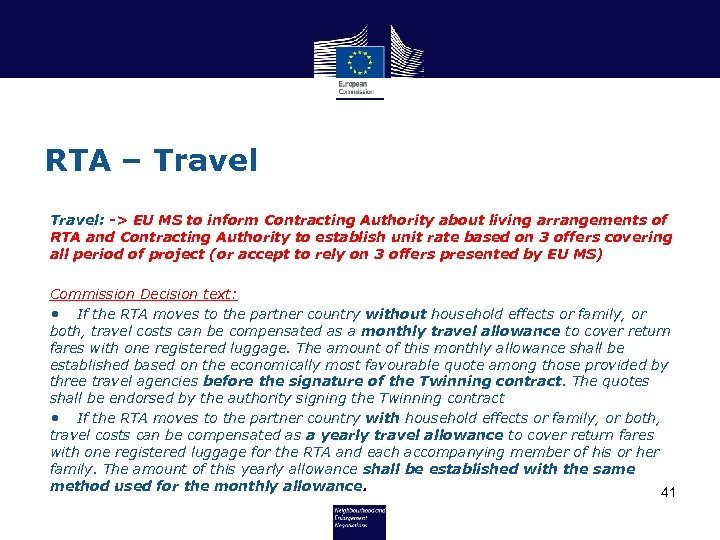 RTA – Travel: -> EU MS to inform Contracting Authority about living arrangements of