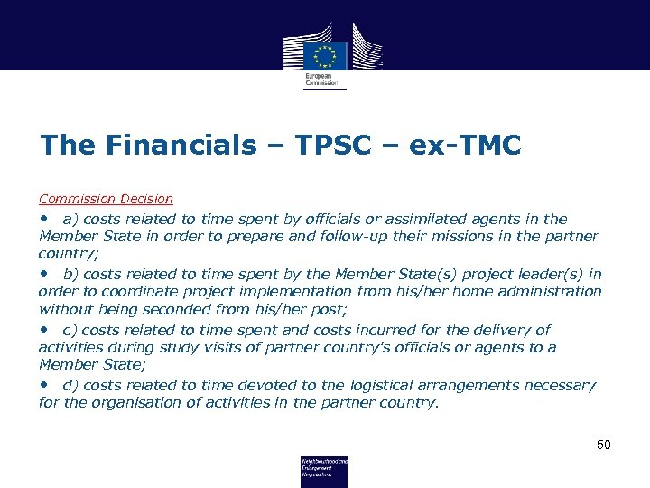 The Financials – TPSC – ex-TMC Commission Decision • a) costs related to time