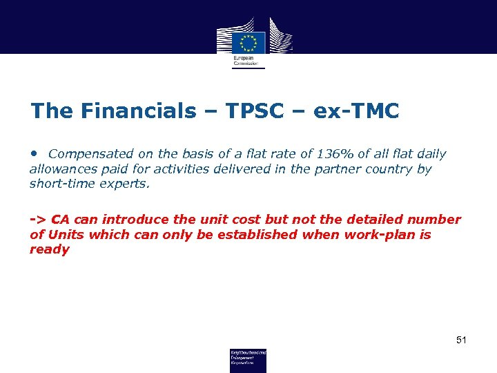 The Financials – TPSC – ex-TMC • Compensated on the basis of a flat