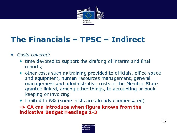 The Financials – TPSC – Indirect • Costs covered: • time devoted to support