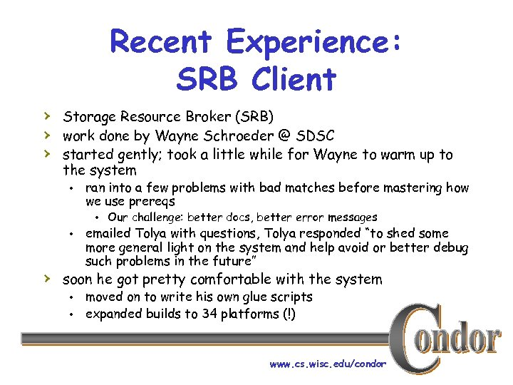 Recent Experience: SRB Client › Storage Resource Broker (SRB) › work done by Wayne