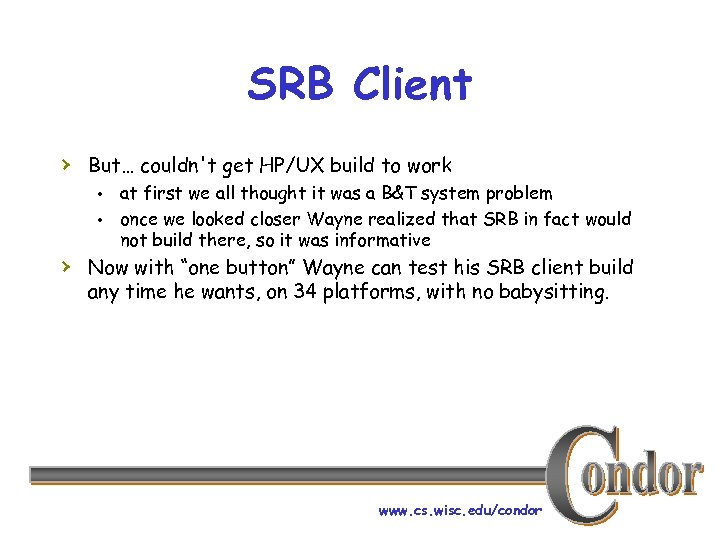 SRB Client › But… couldn't get HP/UX build to work • at first we