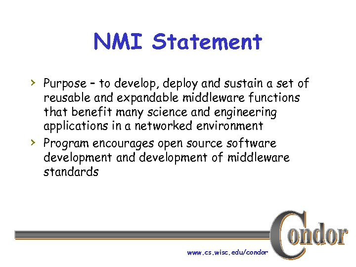 NMI Statement › Purpose – to develop, deploy and sustain a set of ›