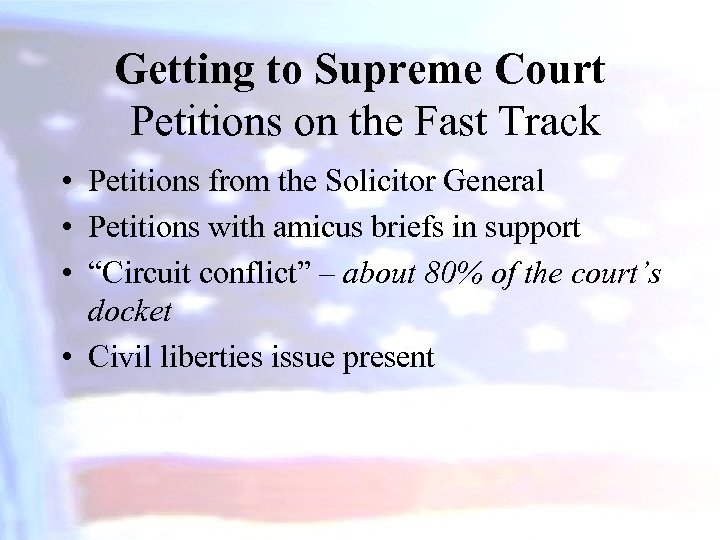 Getting to Supreme Court Petitions on the Fast Track • Petitions from the Solicitor