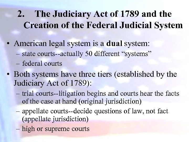 2. The Judiciary Act of 1789 and the Creation of the Federal Judicial System