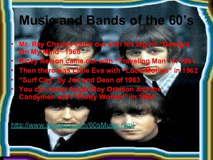 Music and Bands of the 60's • Mr. Ray Charles came out with his