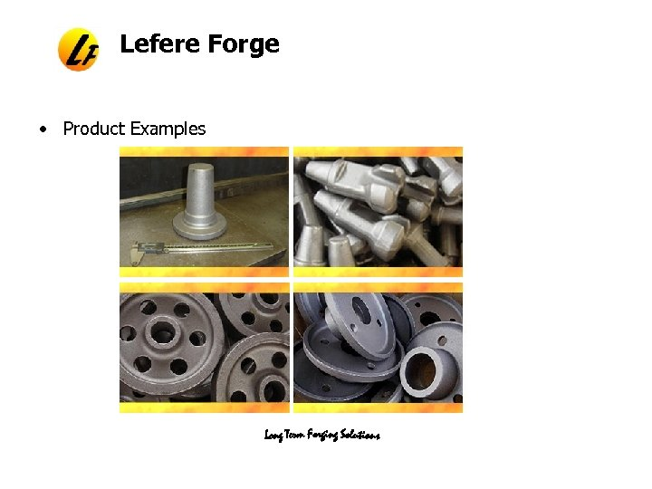 Lefere Forge • Product Examples