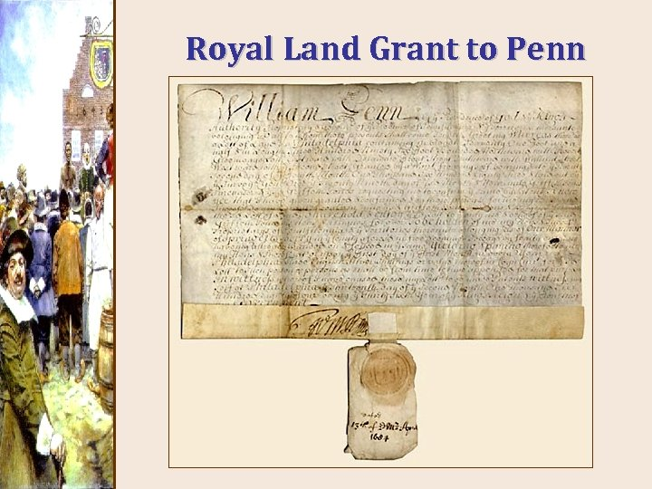 Royal Land Grant to Penn