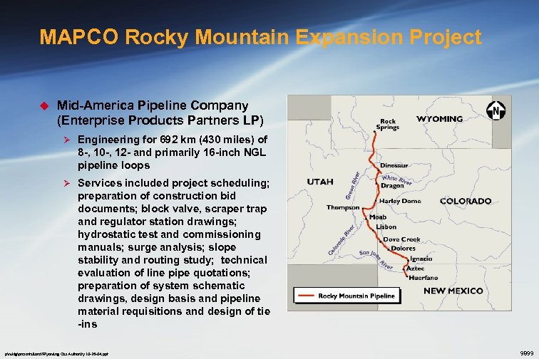 MAPCO Rocky Mountain Expansion Project u Mid-America Pipeline Company (Enterprise Products Partners LP) Ø