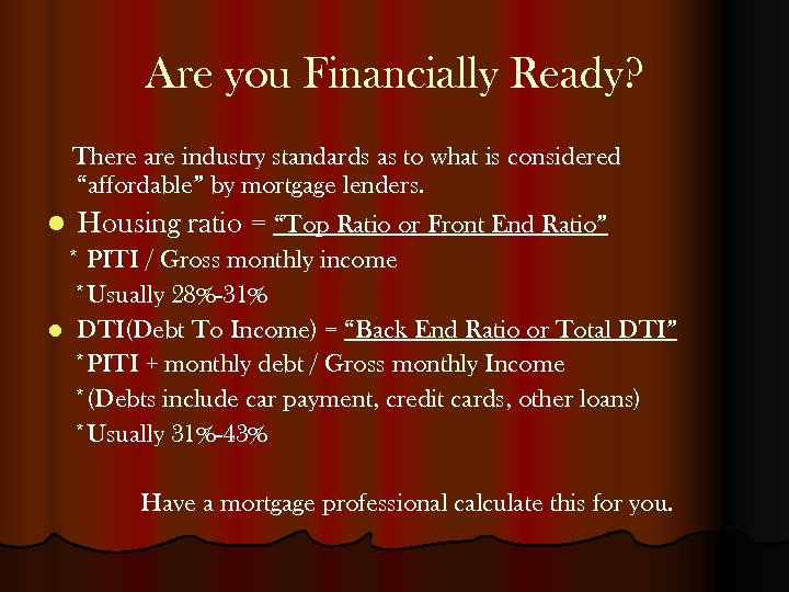 """Are you Financially Ready? There are industry standards as to what is considered """"affordable"""""""