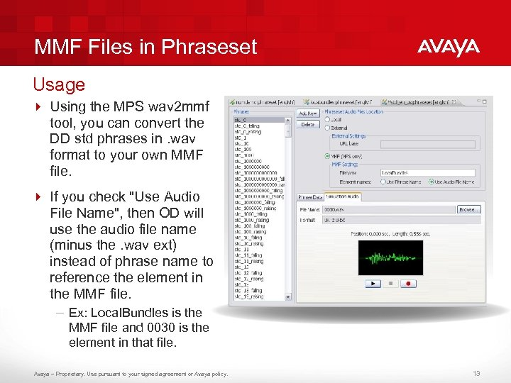 MMF Files in Phraseset Usage 4 Using the MPS wav 2 mmf tool, you