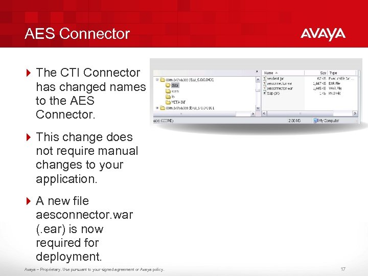 AES Connector 4 The CTI Connector has changed names to the AES Connector. 4