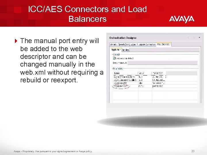 ICC/AES Connectors and Load Balancers 4 The manual port entry will be added to