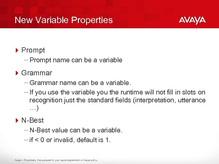 New Variable Properties 4 Prompt – Prompt name can be a variable 4 Grammar