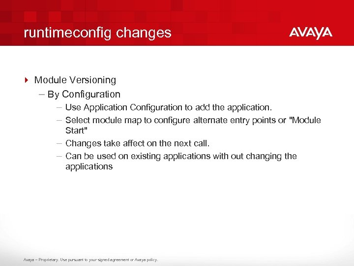 runtimeconfig changes 4 Module Versioning – By Configuration – Use Application Configuration to add
