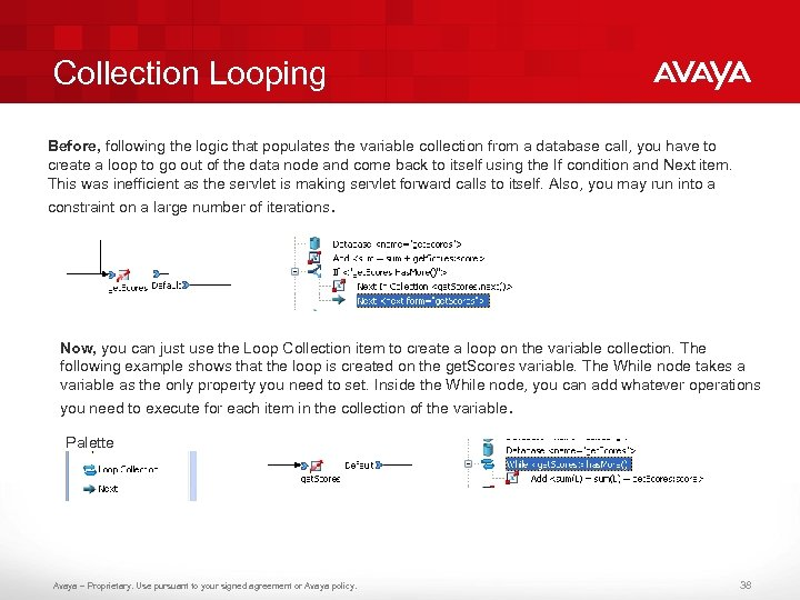 Collection Looping Before, following the logic that populates the variable collection from a database