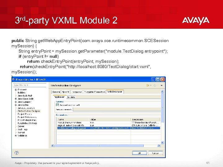 3 rd-party VXML Module 2 public String get. Web. App. Entry. Point(com. avaya. sce.