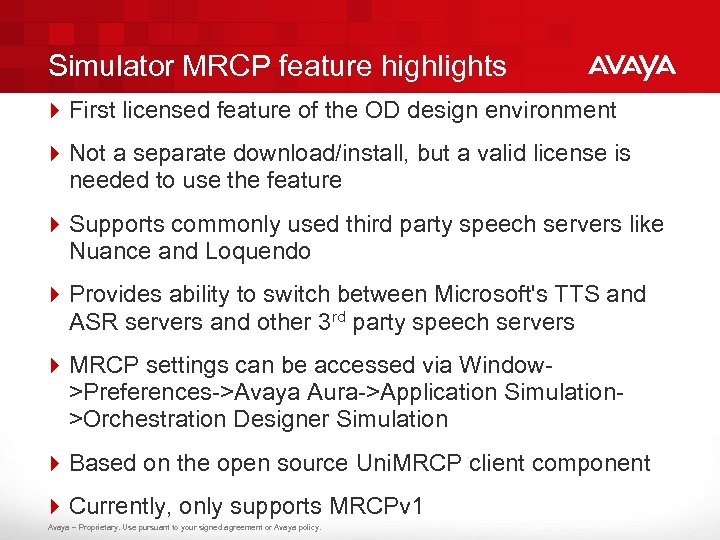 Simulator MRCP feature highlights 4 First licensed feature of the OD design environment 4