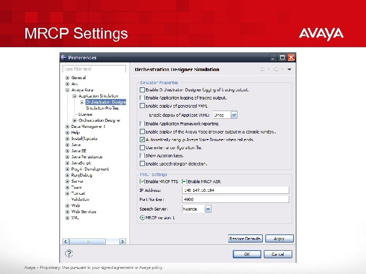 MRCP Settings Avaya – Proprietary. Use pursuant to your signed agreement or Avaya policy.