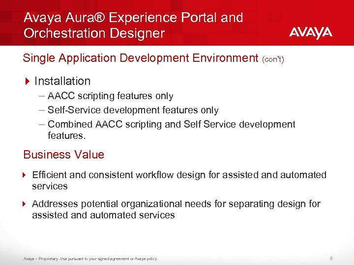 Avaya Aura® Experience Portal and Orchestration Designer Single Application Development Environment (con't) 4 Installation