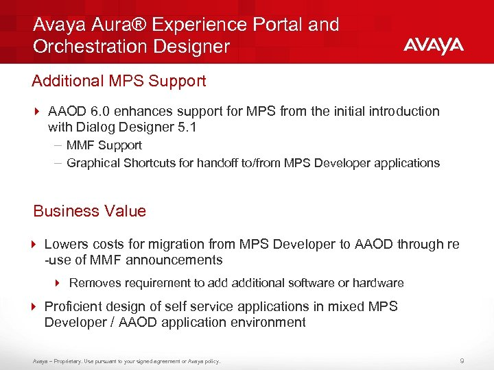 Avaya Aura® Experience Portal and Orchestration Designer Additional MPS Support 4 AAOD 6. 0
