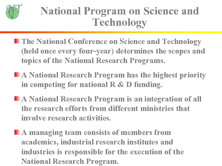 National Program on Science and Technology The National Conference on Science and Technology (held