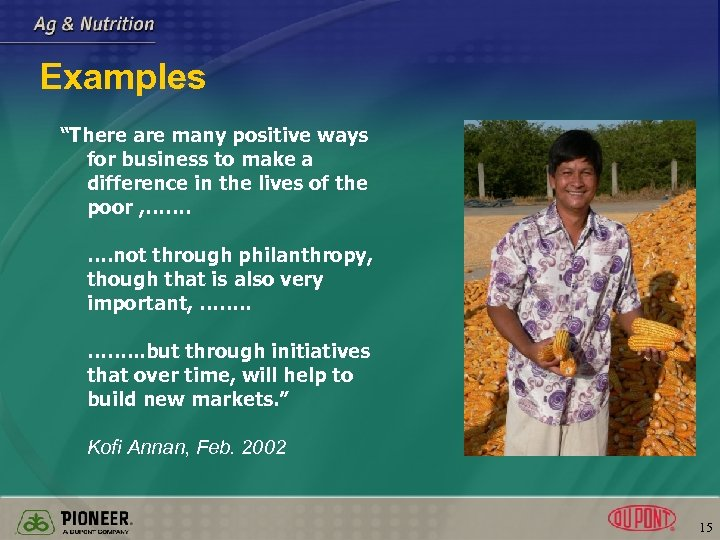 "Examples ""There are many positive ways for business to make a difference in the"